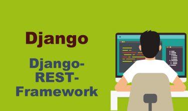 DjangoRESTframeworkのインストール、初期設定と最低限の動作確認