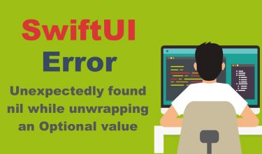 【SwiftUI】Fatal error: Unexpectedly found nil while unwrapping an Optional valueの対応方法を日本語で解説