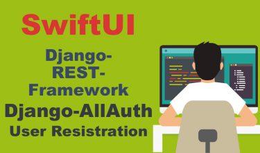 【SwiftUI】とDjango-REST-Framework(Django-AllAuth)でユーザー登録機能の実装