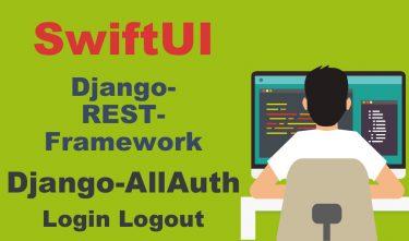 【SwiftUI】とDjango-REST-Framework(Django-AllAuth)でログイン・ログアウト機能の実装