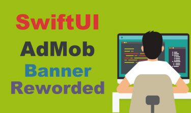 【SwiftUI】AdMob(アドモブ)広告の実装方法【Banner(バナー)広告とReworded(リワード)広告】