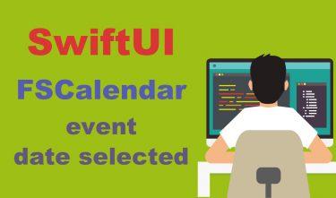 【SwiftUI】FSCalendarの実装方法【イベント日表示と選択日表示の方法】